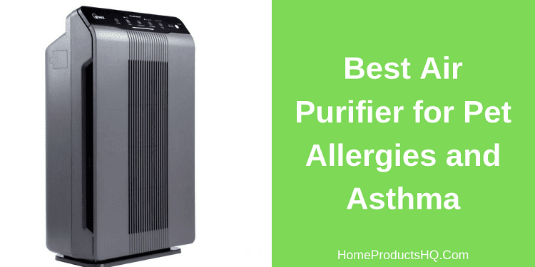 best air purifier for asthma & pet allergies